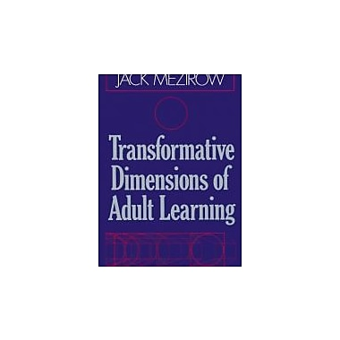 Transformative Dimensions of Adult Learning, Used Book (9781555423391)