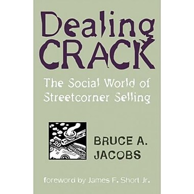 Dealing Crack: The Social World of Streetcorner Selling, Used Book (9781555533878)