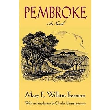 Pembroke: A Novel, Used Book (9781555535155)