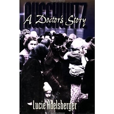 Auschwitz: A Doctor's Story, Used Book (9781555536596)
