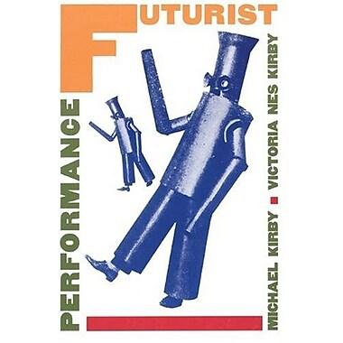 Futurist Performance, Used Book (9781555540098)