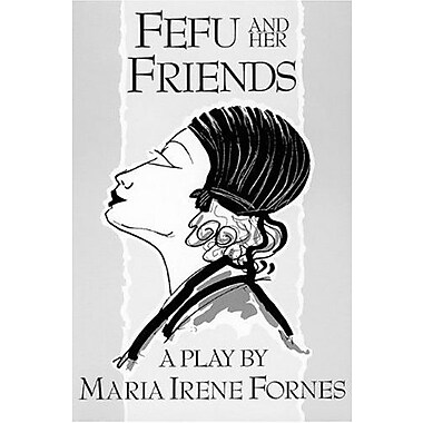 Fefu and Her Friends, Used Book (9781555540524)