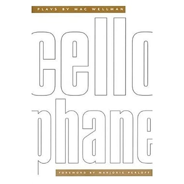 Cellophane: Plays by Mac Wellman, Used Book (9781555540616)