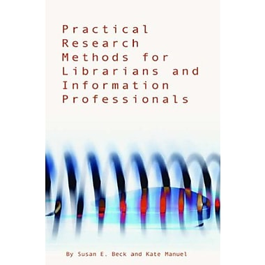 Practical Research Methods for Librarians and Information Professionals, Used Book (9781555705916)