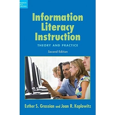 Information Literacy Instruction: Theory and Practice, Second Edition, Used Book (9781555706661)