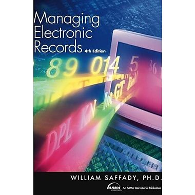 Managing Electronic Records, Fourth Edition, Used Book (9781555706869)