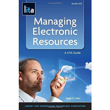 Managing Electronic Resources: A LITA Guide, Used Book (9781555707675)