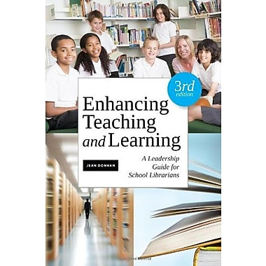 Enhancing Teaching and Learning, Third Edition: A Leadership Guide for School Librarians, Used Book (9781555708870)