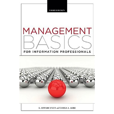Management Basics for Information Professionals, Third Edition, Used Book (9781555709099)