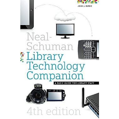 The Neal-Schuman Library Technology Companion, Fourth Edition, Used Book (9781555709150)