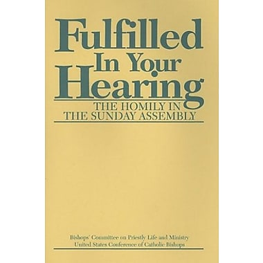 Fulfilled in Your Hearing, Used Book (9781555868505)