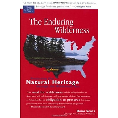The Enduring Wilderness: Protecting Our Natural Heritage through the Wilderness Act, Used Book, (9781555915278)