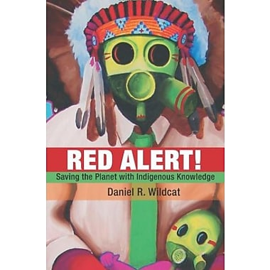 Red Alert!: Saving the Planet with Indigenous Knowledge Used Book (9781555916374)