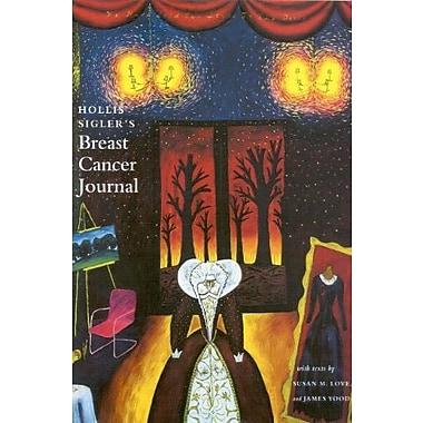 Hollis Sigler's Breast Cancer Journal, Used Book (9781555951764)