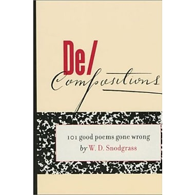 De/Compositions: 101 Good Poems Gone Wrong, Used Book (9781555973179)