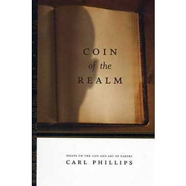 Coin of the Realm: Essays on the Life and Art of Poetry, Used Book (9781555974015)