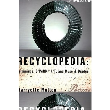 Recyclopedia: Trimmings, S*PeRM**K*T and Muse & Drudge, Used Book (9781555974565)