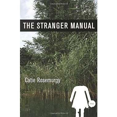 The Stranger Manual: Poems, Used Book (9781555975470)