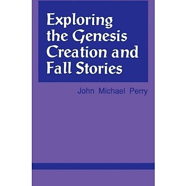 Exploring the Genesis Creation & Fall Stories, Used Book (9781556125539)
