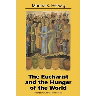 Eucharist and the Hunger of the World, Used Book (9781556125614)