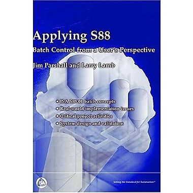 Applying S88: Batch Control from a User's Perspective, Used Book (9781556177033)
