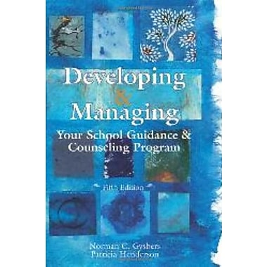 Developing & Managing Your School Guidance & Counseling Programs, Used Book (9781556203121)