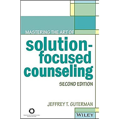 Mastering the Art of Solution-Focused Counseling, Second Edition, Used Book (9781556203329)
