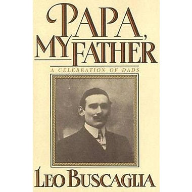 Papa, My Father: A Celebration of Dads, Used Book (9781556420870)