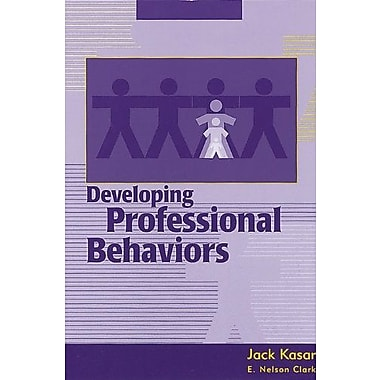 Developing Professional Behaviors, Used Book (9781556423161)