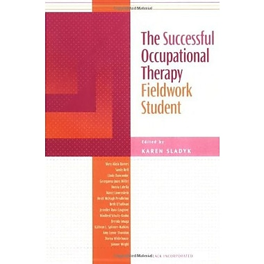 The Successful Occupational Therapy Fieldwork Student, Used Book (9781556425622)