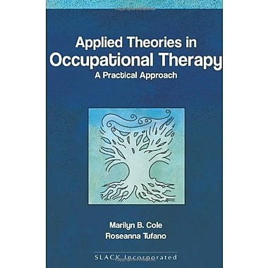 Applied theories in Occupational Therapy, Used Book (9781556425738)