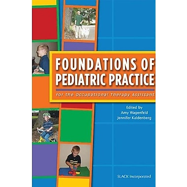 Foundations of Pediatric Practice for the Occupational Therapy Assistant, Used Book (9781556426292)