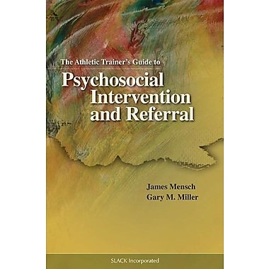 The Athletic Trainer's Guide to Psychosocial Intervention and Referral, Used Book (9781556427336)