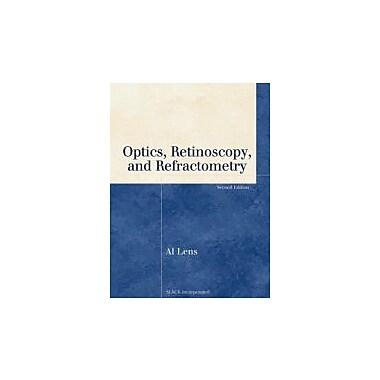 Optics, Retinoscopy and Refractometry (Basic Bookshelf for Eyecare Professionals), Used Book (9781556427480)