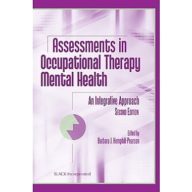 Assessments in Occupational Therapy Mental Health: An Integrative Approach Used Book (9781556427732)