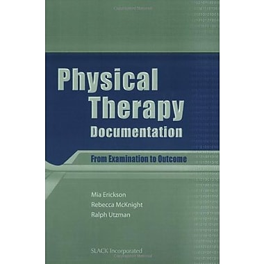 Physical Therapy Documentation: From Examination to Outcome, Used Book (9781556427824)