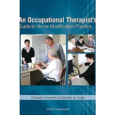 Occupational Therapist's Guide to Home Modification Practice, Used Book (9781556428524)