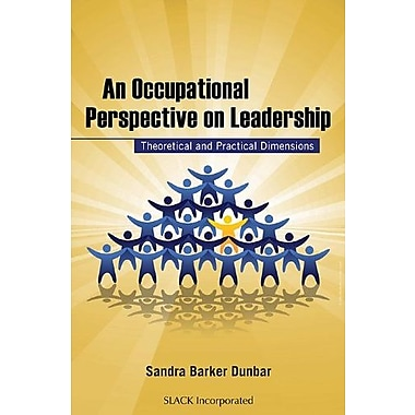 An Occupational Perspective on Leadership: Theoretical and Practical Dimensions, Used Book (9781556428739)