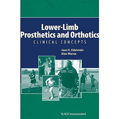Lower-Limb Prosthetics and Orthotics: Clinical Concepts, Used Book (9781556428968)