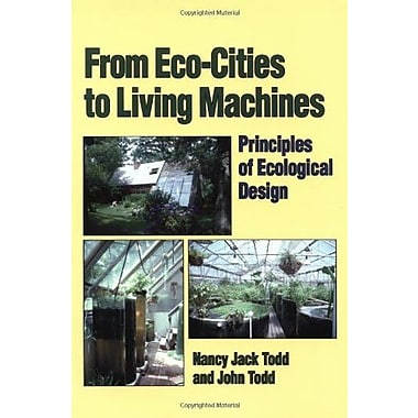From Eco-Cities to Living Machines: Principles of Ecological Design, Used Book (9781556431500)