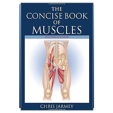 The Concise Book of Muscles, Second Edition Used Book (9781556437199)