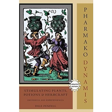 Pharmako/Dynamis, Revised and Updated: Stimulating Plants Potions and Herbcraft, Used Book (9781556438035)