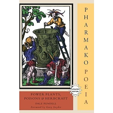 Pharmako/Poeia, Revised and Updated: Plant Powers Poisons and Herbcraft Used Book (9781556438059)