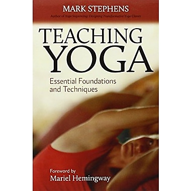Teaching Yoga: Essential Foundations and Techniques Used Book (9781556438851)