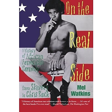 On the Real Side: A History of African American Comedy, Used Book (9781556523519)