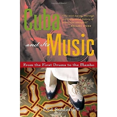 Cuba and Its Music: From the First Drums to the Mambo, Used Book (9781556526329)