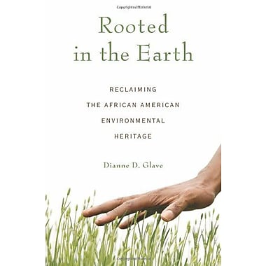 Rooted in the Earth: Reclaiming the African American Environmental Heritage, Used Book (9781556527661)