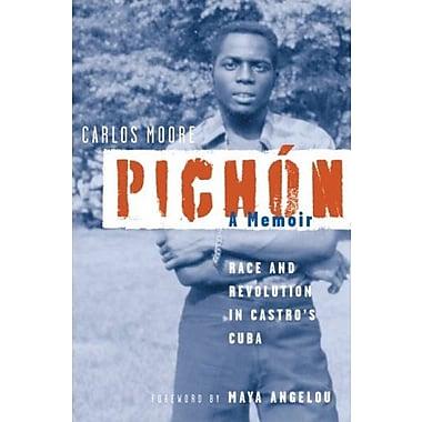 Pichon: Race and Revolution in Castro's Cuba: A Memoir, Used Book (9781556527678)