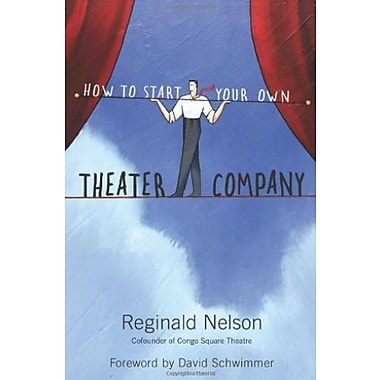 How to Start Your Own Theater Company, Used Book (9781556528132)