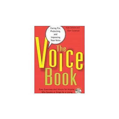 The Voice Book: Caring For, Protecting and Improving Your Voice Used Book (9781556528293)